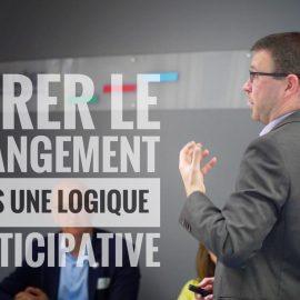 11 juillet 2019 – Webinaire «Gérer le changement dans une logique participative. Des règles de base évidentes et pourtant si peu suivies…  Pourquoi ?»